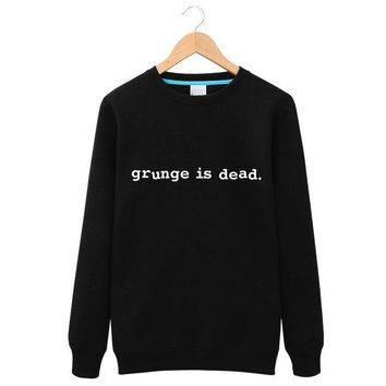 Grunge is dead Print Hoodies men Fleece Casual Funny  For Man5Colors Tops Fashion Couple models printing Sweatshirts