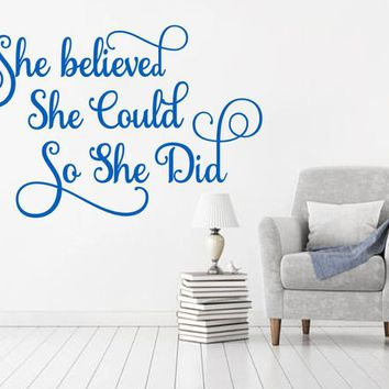 She believed She Could so she did Inspirational Woman Vinyl Wall Decal