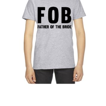 FOB Father of the Bride - Youth T-shirt