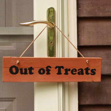 Out of Treats, Halloween Wood Sign