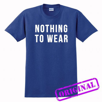 Nothing to Wear for shirt antique royal, tshirt antique royal unisex adult