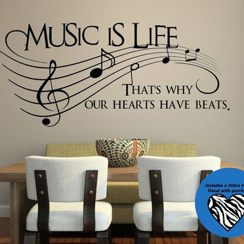 Music Is Life.. That's Why Our Hearts Have Beats Vinyl Wall Decal Sticker Art...