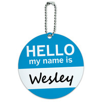 Wesley Hello My Name Is Round ID Card Luggage Tag