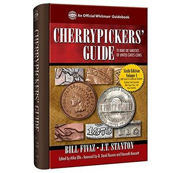 Cherrypickers' Guide to Rare Die Varieties of United States Coins Cherrypickers' Guide 6 SPI