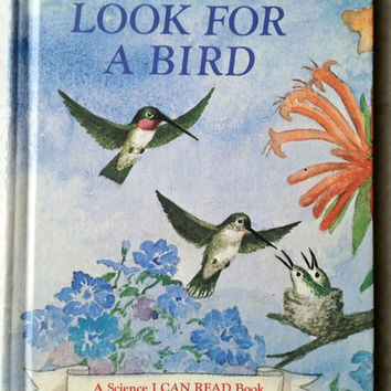 1977 Look For A Bird by Edith Thacher Hurd, Hardcover Children's Book, A Science I Can Read Book, Bird Book, Learn About Birds,Bird Watcher