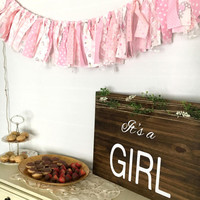 Rag banner fabric banner baby shower banner newborn props its a girl baby banner shabby chic banner rustic garland photo prop banner
