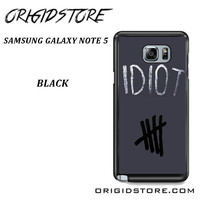 Idiot 5sos Hater For Samsung Galaxy Note 5 Case Please Make Sure Your Device With Message Case UY