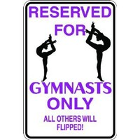 "7""x10"" 1mil thin plastic gymnast novelty parking sign for indoors or outdoors"