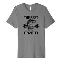 Mens Fishing Dad Best Ever T-shirt for Fathers Who Fish