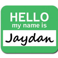Jaydan Hello My Name Is Mouse Pad