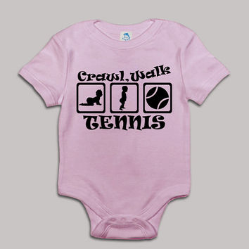 Crawl Walk Tennis Baby Bodysuit Baby Shower Baby Onesuit Baby Suit Baby One New Born Boy Girl Kids Child Children Clothes Gift Present