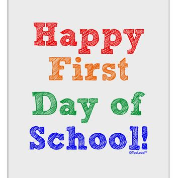 Happy First Day of School Aluminum Dry Erase Board