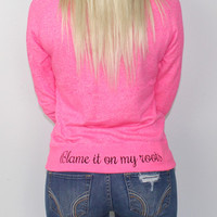 Luckless Clothing Co | Blame it on my Roots (Pink)
