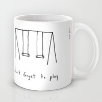 don't forget to play Mug by Marc Johns