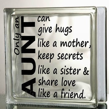 Aunt Hugs Like Mother Glass Block Decal Tile Mirrors DIY Decal for Glass Blocks Only An Aunt Can Give Hugs Like A Mother