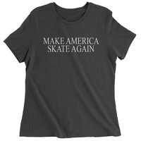 Make America Skate Again  Womens T-shirt