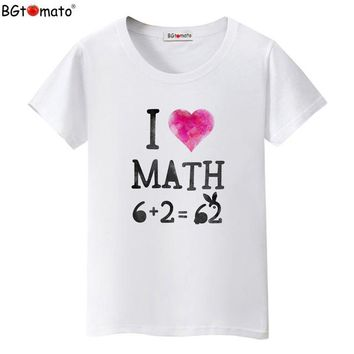 Tops and Tees T-Shirt BGtomato T shirt I LOVE MATH funny t shirts New arrival personality fashion  women Hot sale summer top tees AT_60_4 AT_60_4