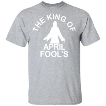 April Fools Day Easter T-shirt Funny Jesus Tee Shirt Custom Ultra Cotton Ultra Cotton T-Shirt