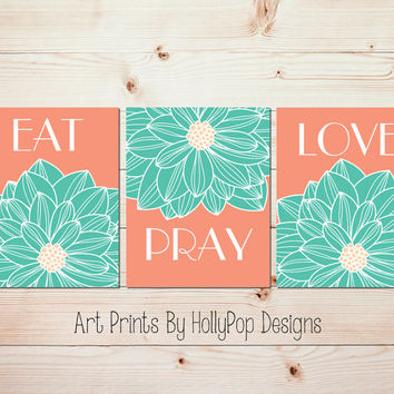 Eat Pray Love Kitchen wall decor Peach aqua mint art prints Dining room decor Dahlia wall art Flower art Cottage decor artwork #1465