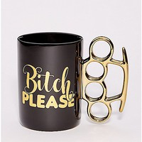Bitch Please Brass Knuckle Coffee Mug - 20 oz. - Spencer's