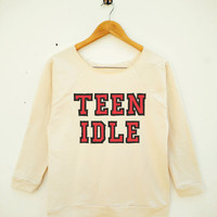 Teen Idle Shirt Tumblr Shirt With Saying Teenage Gifts Fashion Top Wide Neck Sweatshirt Women Sweatshirt Off Shoulder Long Sleeve Sweatshirt