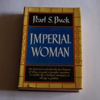 IMPERIAL WOMAN by Pearl S. Buck: The John Day Co. Hardcover, 1st Edition - Wisdom Lane Antiques