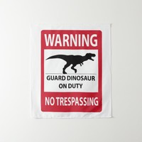 No Trespassing (T-Rex) Sign Tapestry