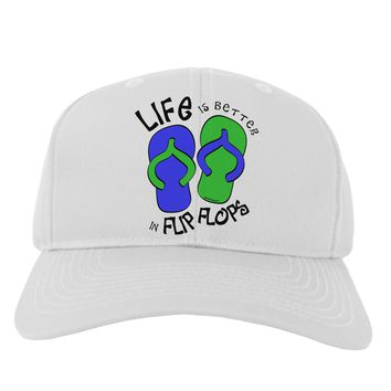 Life is Better in Flip Flops - Blue and Green Adult Baseball Cap Hat