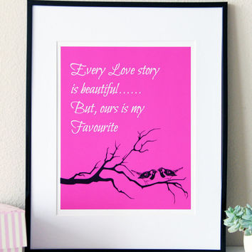 Romantic Love Story Quote Art, Inspirational Art, Deep Pink Color, Trendy Printable, Anniversary Gift Idea, Instant Download