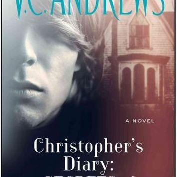 Christopher's Diary: Secrets of Foxworth (Dollanganger)