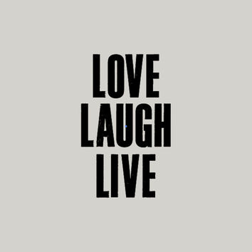 """Typography Print Poster Art """"Love Laugh Live"""" Motivational Wall Art Decor Inspirational Quote Typographic Design"""
