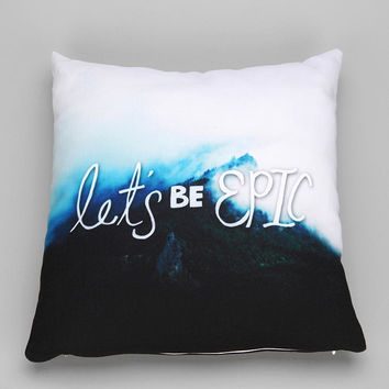 Leah Flores For DENY Let's Be Epic Pillow - Urban Outfitters