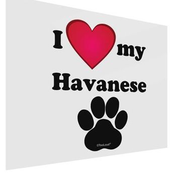 I Heart My Havanese Gloss Poster Print Landscape - Choose Size by TooLoud