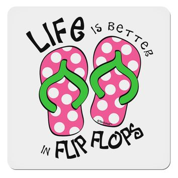 "Life is Better in Flip Flops - Pink and Green 4x4"" Square Sticker"