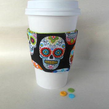 Sugar skull cup cozy | Day of the Dead cup cozy | Dia de Los Muertos coffee cozy Insulated reusable fabric quilted with Insul bright lining.