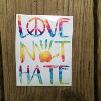 LOVE NOT HATE Macbook Car Window Motivational Vinyl Decal