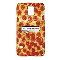 Pizza Just Give Me Food Samsung Galaxy S5 Case, Pizza Samsung Galaxy Case Hard White Plastic Cover Unique (For samsung S5)