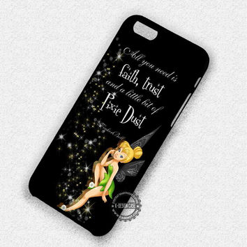 Tinkerbell Quotes Pixie Dust - iPhone 7 6 Plus 5c 5s SE Cases & Covers