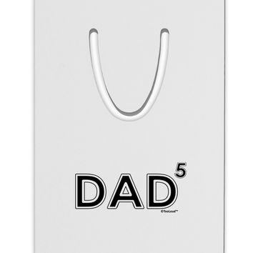 Dad to the Fifth Power - Dad of Five Aluminum Paper Clip Bookmark