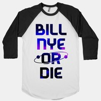 Bill Nye Or Die