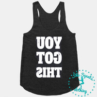 You Got This Mirror Image Workout Gym Running Tank