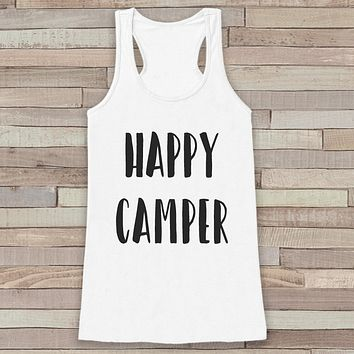Happy Camper - White Camping Top - Adventure Tank Top - Campfire Tank Top - Womens Shirt - Outdoors Outfit - Hiking Shirt