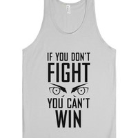If You Don't Fight-Unisex Silver Tank