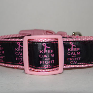 Dog Collar   * BREAST CANCER * Keep Calm and Fight On * buckle dog  collar  OR  martingale collar