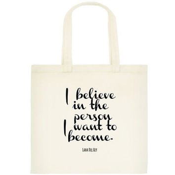 Lana Del Rey Tote Bag - Book Bag - Love Quote - Book Bag - Shopping Bag -  Eco Friendly  - Typography - Inspirational Lyrics - Lana Tote