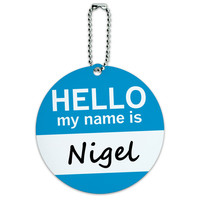 Nigel Hello My Name Is Round ID Card Luggage Tag