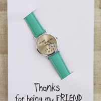 Thanks Being My Friend Green Mint Band Who Cares I Am Late Unisex Teen Watch