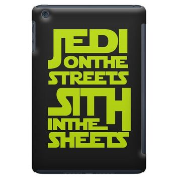 Jedi On The Streets Sith In The Sheets iPad Mini