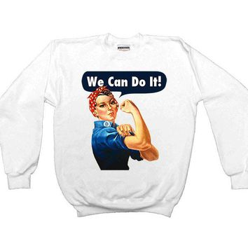 Rosie The Riveter -- Sweatshirt
