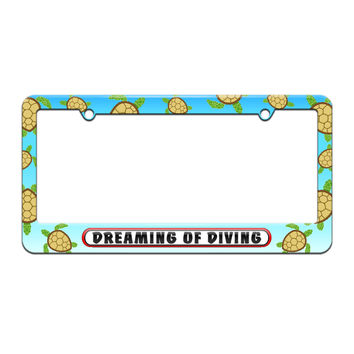 Dreaming of Diving - License Plate Tag Frame - Sea Turtle Design